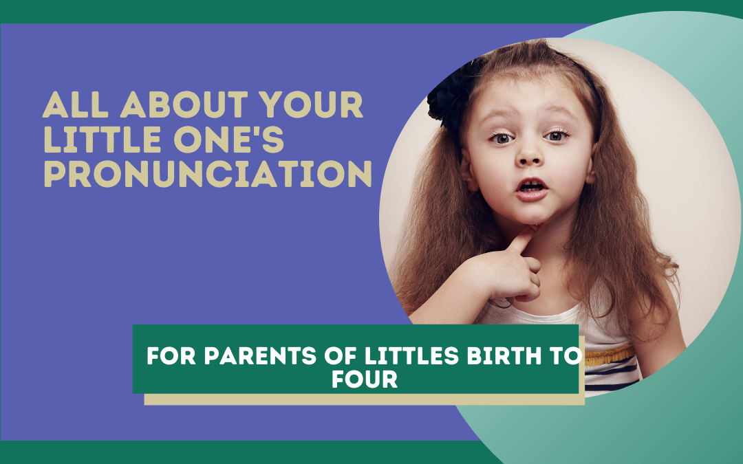 All About Your Bilingual Child's Pronunciation